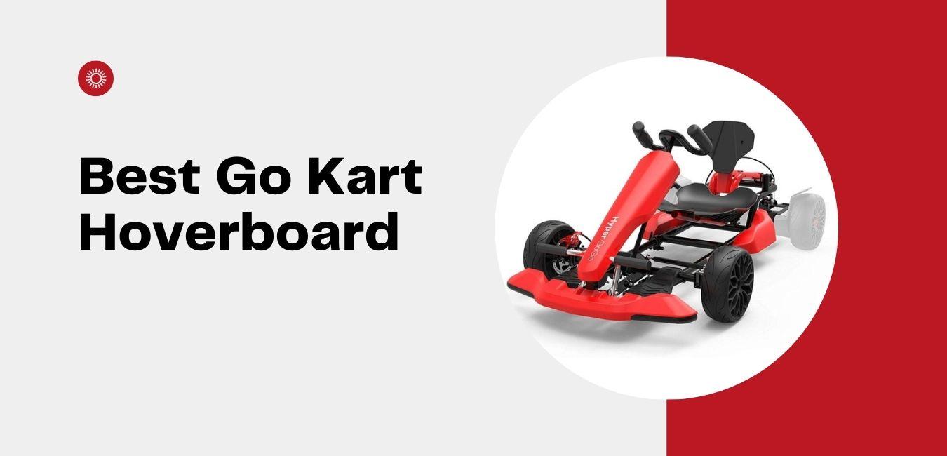 Best Go Kart Hoverboard